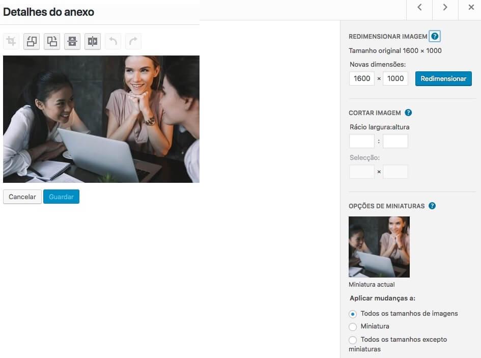 O WordPress permite que redimensiones as imagens já carregadas para o site